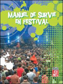 Manuel de survie en festival