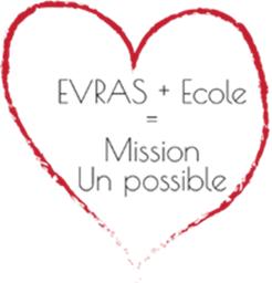 EVRAS et ecole : Un Possible